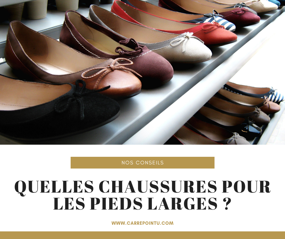 Chaussures femmes pieds larges